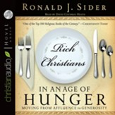 Rich Christians in an Age of Hunger: Moving from Affluence to Generosity - Unabridged Audiobook [Download]