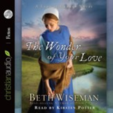 The Wonder of Your Love - Unabridged Audiobook [Download]