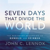 Seven Days That Divide the World: The Beginning According to Genesis and Science Audiobook [Download]