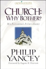 Church: Why Bother?: My Personal Pilgrimage - Unabridged Audiobook [Download]