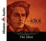 The Idiot - Unabridged Audiobook [Download]