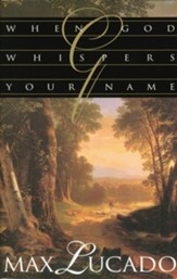 When God Whispers Your Name [Download]