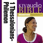 KJV Audio Bible, Dramatized: 1 and 2 Thessalonians, 1 and 2 Timothy, Titus, and Philemon Audiobook [Download]
