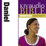 KJV Audio Bible, Dramatized: Daniel Audiobook [Download]