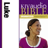 KJV Audio Bible, Dramatized: Luke Audiobook [Download]