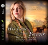 His Love Endures Forever - Unabridged Audiobook [Download]