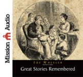 Great Stories Remembered - Unabridged Audiobook [Download]