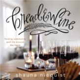 Bread and Wine: Finding Community and Life Around the Table Audiobook [Download]