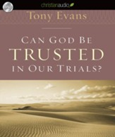Can God Be Trusted in Our Trials? - Unabridged Audiobook [Download]