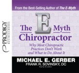 The E-Myth Chiropractor - Unabridged Audiobook [Download]