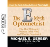 The E-Myth Optometrist - Unabridged Audiobook [Download]