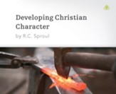 Developing Christian Character - Unabridged Audiobook [Download]