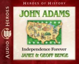 John Adams: Independence Forever Audiobook [Download]