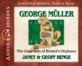 George Muller: The Guardian of Bristol's Orphans Audiobook [Download]