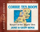Corrie ten Boom: Keeper of the Angels' Den Audiobook [Download]