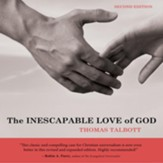The Inescapable Love of God: Second Edition - Unabridged Audiobook [Download]