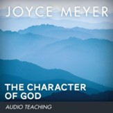 The Character of God: Discover the Truth About Who He Really Is - Unabridged Audiobook [Download]
