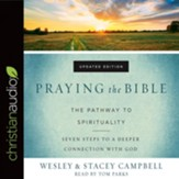 Praying the Bible: The Pathway to Spirituality - Unabridged edition Audiobook [Download]