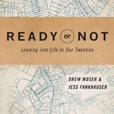 Ready or Not: Leaning Into Life in Our Twenties - Unabridged edition Audiobook [Download]