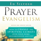 Prayer Evangelism: How to Change the Spiritual Climate Over Your Home, Neighborhood and City - Unabridged edition Audiobook [Download]