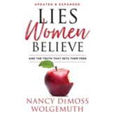 Lies Women Believe: And the Truth That Sets Them Free - Unabridged edition Audiobook [Download]