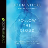 Follow the Cloud: Hearing God's Voice One Next Step at a Time - Unabridged edition Audiobook [Download]