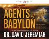 Agents of Babylon: What the Prophecies of Daniel Tell Us about the End of Days Audiobook [Download]