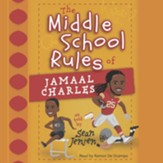 The Middle School Rules of Jamaal Charles - Unabridged edition Audiobook [Download]