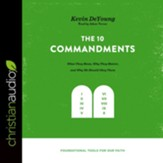 The Ten Commandments: What They Mean, Why They Matter, and Why We Should Obey Them - Unabridged edition Audiobook [Download]