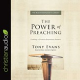 The Power of Preaching: Crafting a Creative Expository Sermon - Unabridged edition Audiobook [Download]