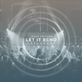 Let It Echo Unplugged, Live [Music  Download]