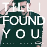 Till I Found You [Music Download]