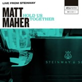 Hold Us Together (Live from  Steinway) [Music Download]