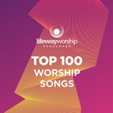 Top 100 Worship Songs [Music Download]