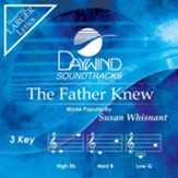 The Father Knew [Music Download]