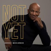 Not Yet [Music Download]