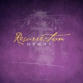 Resurrection Hymns [Music Download]
