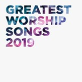 Greatest Worship Songs 2019 [Music Download]