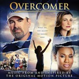Overcomer (Music from and Inspired by the Original Motion Picture) [Music Download]