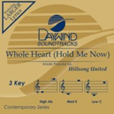 Whole Heart (Hold Me Now) [Music Download]
