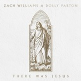 There Was Jesus [Music Download]