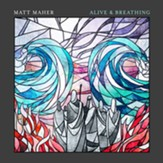 Alive & Breathing [Music Download]