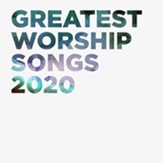 Greatest Worship Songs 2020 [Music  Download]