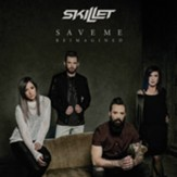 Save Me (Reimagined) [Music  Download]