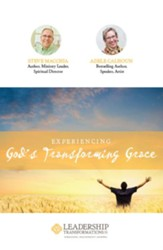 Experiencing God's Transforming Grace Part 1: Parable of the Leader's Soul