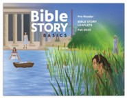 Bible Story Basics: Pre-Reader Leaflets, Fall 2020