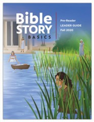 Bible Story Basics: Pre-Reader Leader Guide, Fall 2020