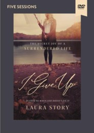 I Give Up Video Study: The Secret Joy of a Surrendered Life