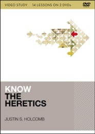 Know the Heretics DVD Study