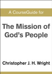 Course Guide for The Mission of God's People